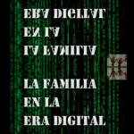 LA FAMILIA EN LA ERA DIGITAL
