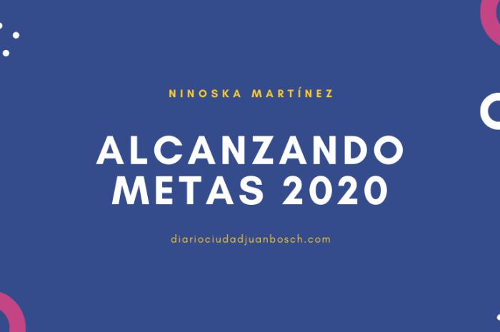 CONSEJOS PARA ALCANZAR TUS METAS EN EL 2020
