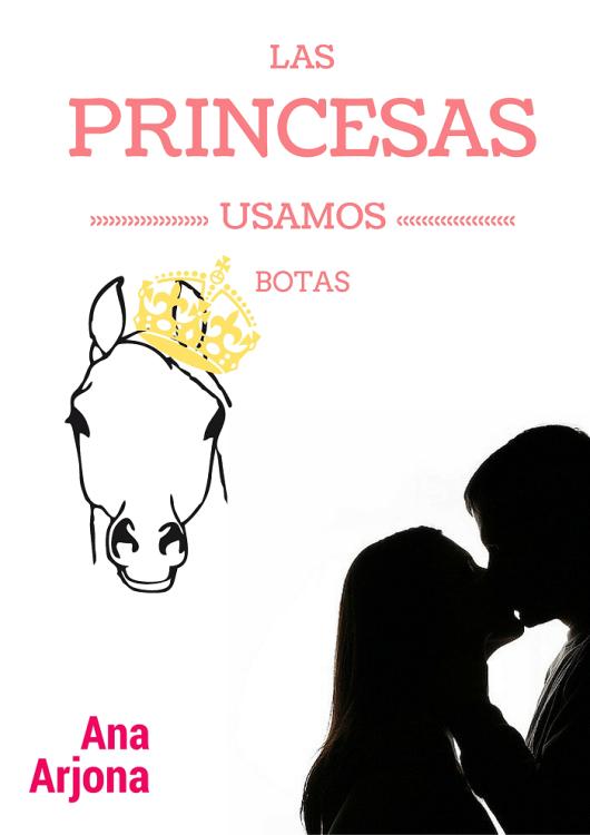 Las Princesas usamos botas