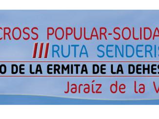VI Cross y III Ruta Senderista Camino Ermita de la Dehesa Jaraíz de la Vera