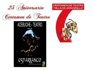 Acebuche teatro esta noche con la tragicomedia ESPARRANCO