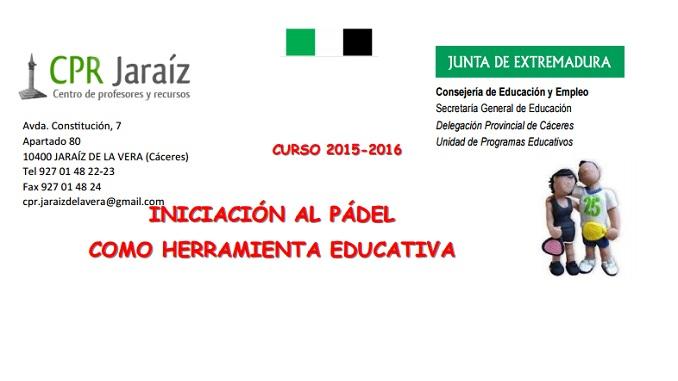 Iniciación al Pádel Herramienta Educativa