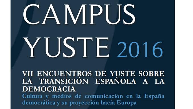 VII Encuentros de Yuste sobre la Transición Española a la Democracia