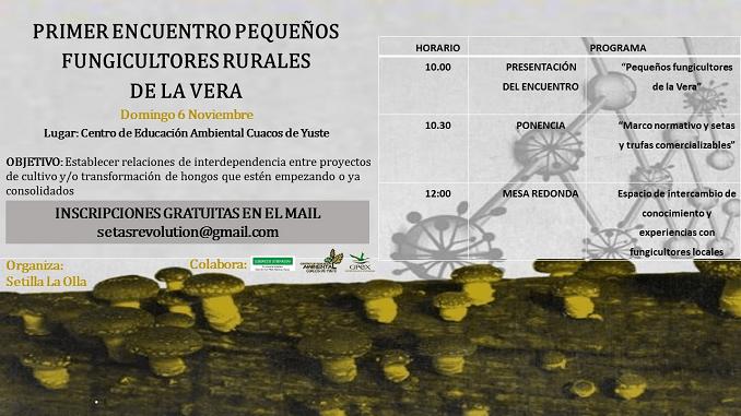 Primer Encuentro de pequeños Fungicultores rurales de La Vera