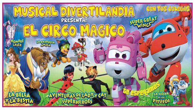 Musical Divertilandia – El Circo Mágico con tus Colegas