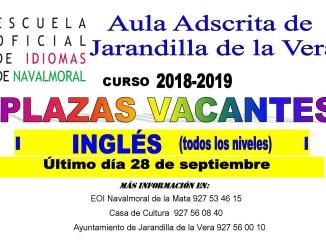 EOI, Escuela Oficial de Idiomas , Plazas Vacantes en Aula adscrita de Jarandilla de la Vera