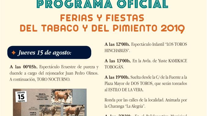 Programación completa de hoy jueves 15 de agosto del 2019 de la Ferias y Fiestas del Tabaco y del Pimiento