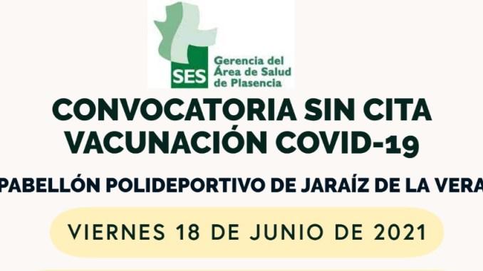 Convocatoria sin Cita - Vacuna - Covid-19 - Jaraiz