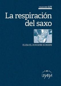 PORTADA LA RESPIRACIÓN. DEL SAXO, DE ELISA