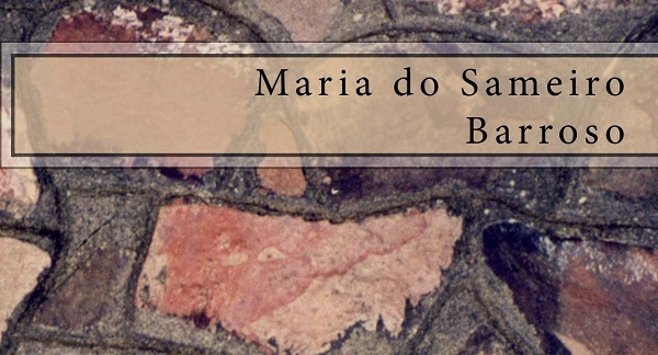 Entrevista a Una de las Poetas más Relevantes de Portugal: María Do Sameiro Barroso