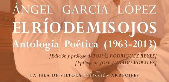 El río de mis ojos de Ángel García López