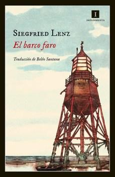 Portada de El barco faro, de Siegfried Lenz. Impedimenta, 2014. Traducción Belén Santanap