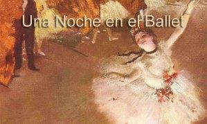 Una noche en el ballet, de Roberto Méndez Martínez