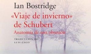 «Viaje de invierno» de Schubert Anatomía de una obsesión