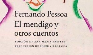 El mendigo y otros cuentos Fernando Pessoa