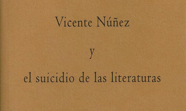 Juglar Vicente Núñez: ermitaño, visionario