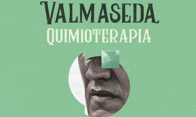 'Quimioterapia', el single de Valmaseda para luchar contra el cáncer y los tabúes de la enfermedad