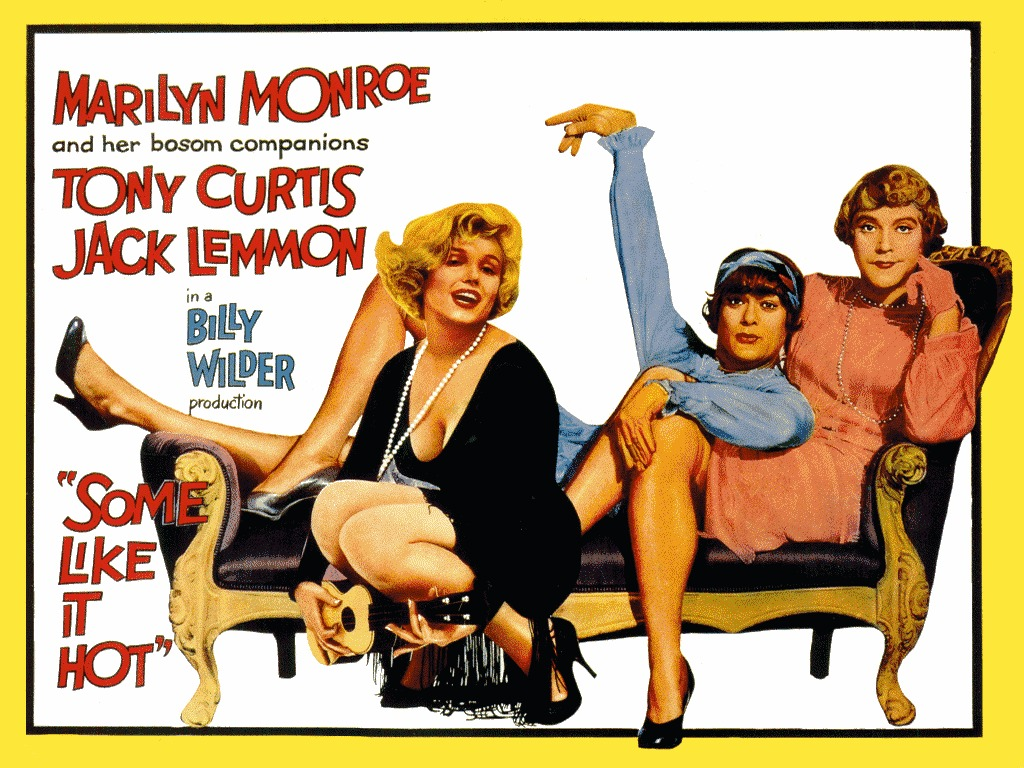 Some Like It Hot, A Qualcuno Piace Caldo. La Commedia secondo Billy Wilder