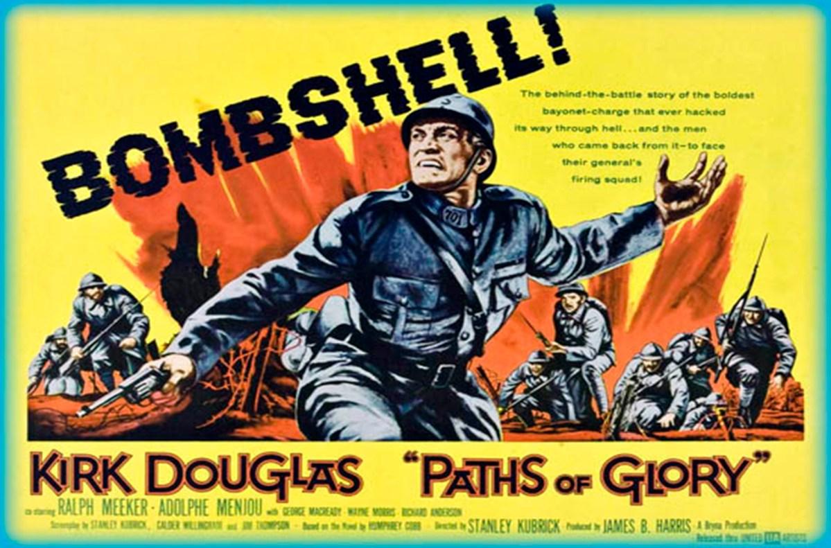 Paths Of Glory - Orizzonti Di Gloria. La guerra di Stanley Kubrick