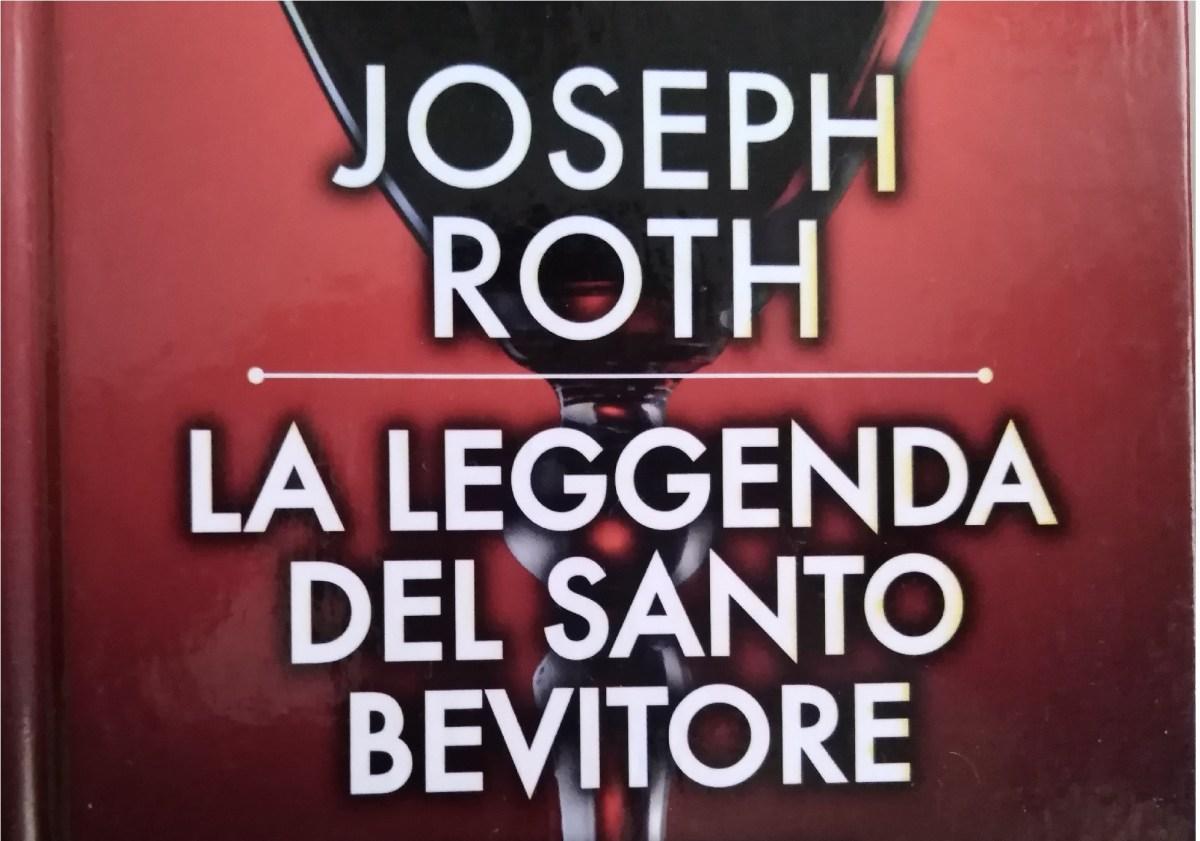 La leggenda del santo bevitore, la favola contemporanea di Joseph Roth