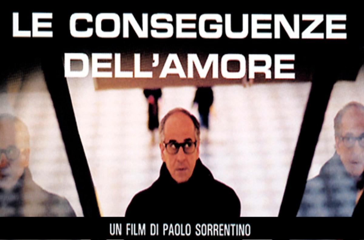 Hanno Tutti Ragione - Le Conseguenze Dell'amore, la maturità di Paolo Sorrentino