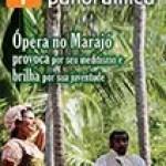 Ópera no Marajó – Reportagem Panorâmica ED 10