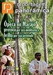 Ópera no Marajó - Reportagem Panorâmica ED 10