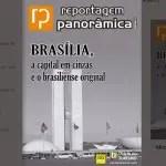 """DIÁRIO lança nova edição do ENTREVISTA PANORÂMICA: """"Brasília em Cinzas e o brasiliense original"""""""