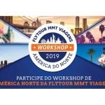 Flytour Viagens promove workshops de América do Norte em Campinas e Belo Horizonte
