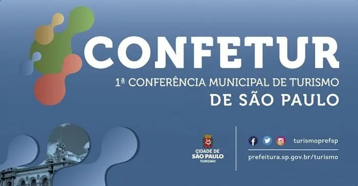 Confetur é o nome da 1ª Conferência Municipal de Turismo de São Paulo que começa nesta sexta-feira (16)