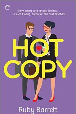 Hot Copy, by Ruby Barrett
