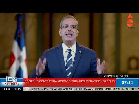 Presidente Luis Abinader Contratarán abogados para recuperar bienes sustraídos