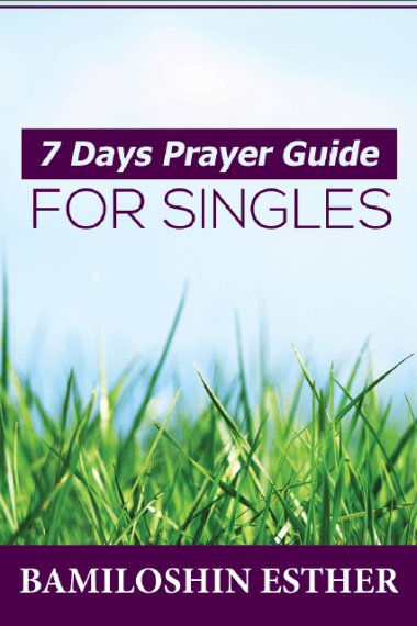 7 Days Prayer Series for Singles - Diary of a Single Lady