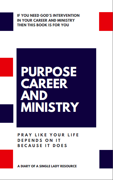 Purpose, Career and Ministry by Esther Bamiloshin - Diary of a Single Lady