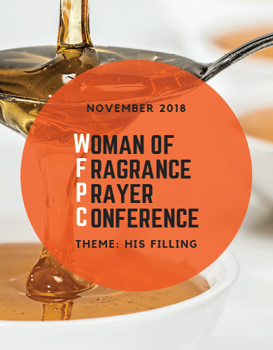 Woman of Fragrance Prayer Conference (His Filling) by Esther Bamiloshin - Diary of a Single Lady