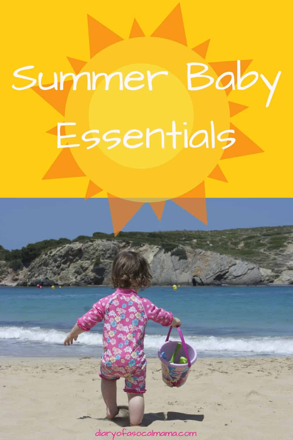 Everything you need to have a fun and safe summer with your baby.