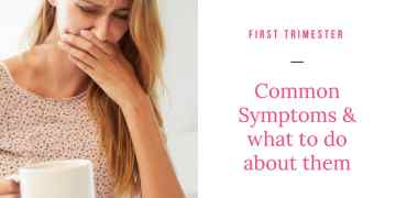 first trimester symptoms