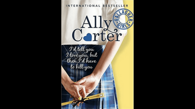 I'd tell you I love you, but then I'd have to kill you Gallagher girls series ally carter book review blog diary of difference