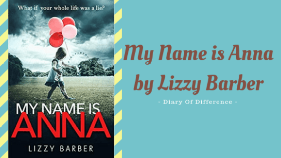 my name is anna - lizzy barber books books review blog diary of difference diaryofdifference