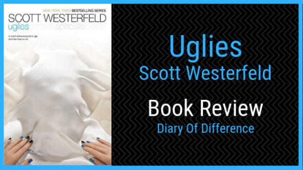 uglies scott westerfeld book review books diary of difference diaryofdifference goodreads author