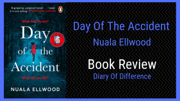 day of the accident nuala ellwood book review diary of difference penguin books uk england blog netgalley goodreads arc