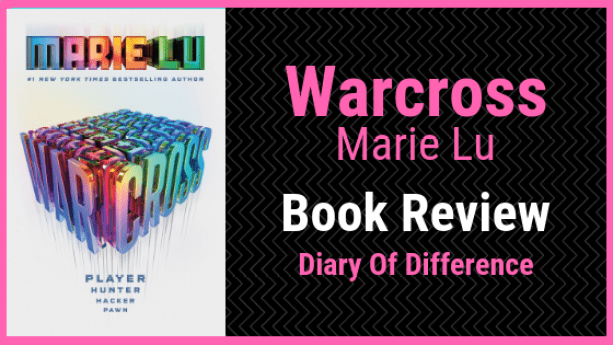 warcross marie lu book review blog diary of difference wildcard books goodreads