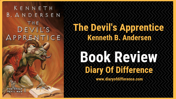 the devil's apprentice kenneth b. andersen books book review blog blogging love hell dante inferno heaven purgatory devil lucifer
