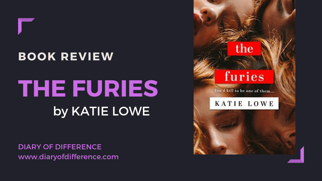 Book review the furies by katie lowe book blog diary of difference diaryofdifference high school ya young adult witchcraft mystery thriller bestseller