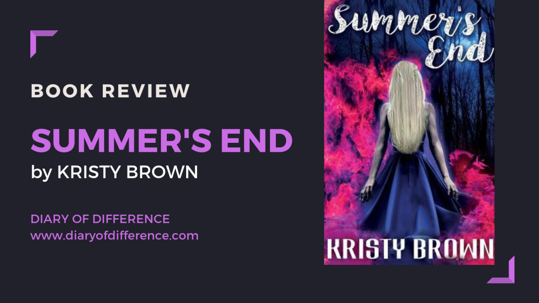Book review blog blogging netgalley goodreads books reading reader summer's end kristy brown young adultt ya romance fantasy