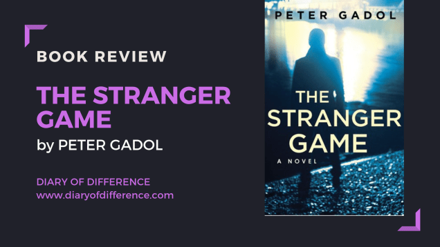 The stranger game peter gadol hq stories harper collins mystery suspense thriller social media book books book review goodreads netgalley blog tour publishing day diary of difference diaryofdifference