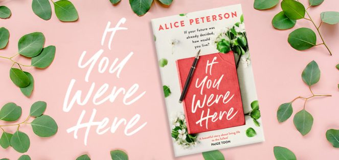 if you were here alice peterson simon and schuster uk book books book review goodreads netgalley blog tour publishing day diary of difference diaryofdifference