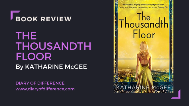 the thousandth floor katharine mcgee book review books goodreads netgalley harper collins harpercollins overeading love reading uk england usa new york us united states