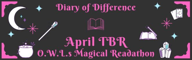 april tbr reading book books goodreads review blog blogging diary of difference diaryofdifference magic owls readathon magical book roast youtube