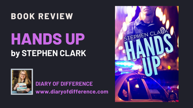 Hands Up by Stephen Clark [BOOK REVIEW]